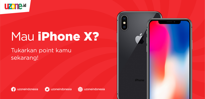 Masih ada Kesempatan Raih iPhone X dari Uzone.id