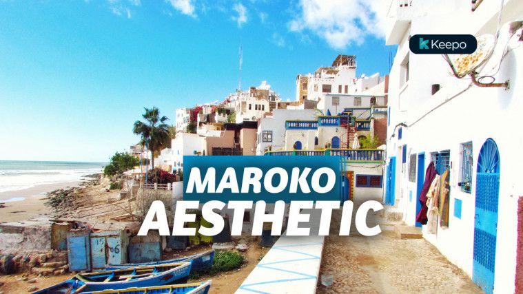 10 Lokasi Wisata Di Maroko Yang Aesthetic Setengah Mati